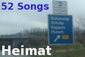 52 Songs #37: Heimat