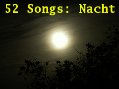 52 Songs: Nacht