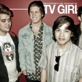 TV Girl (Foto: Knocksteady Live)