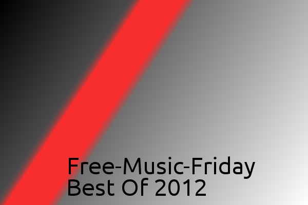 Free-Music-Friday: Best Of 2012