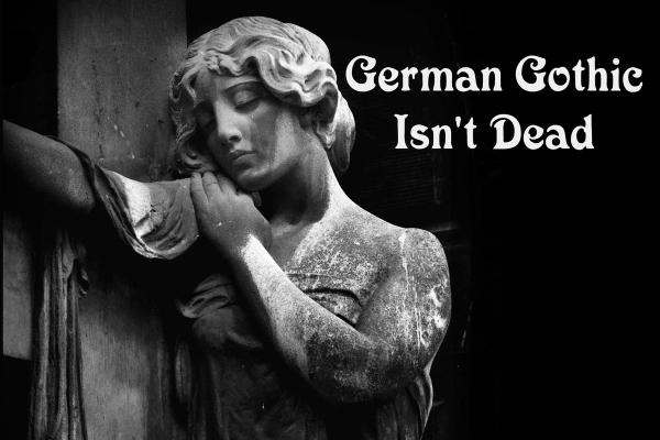 German Gothic Isn't Dead cover