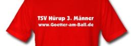 """T-Shirt mit Aufdruck """"TSV Hürup 3. Männer www.Goetter-am-Ball.de"""""""