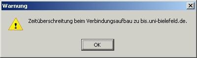Zeitüberschreitung beim Verbindungsaufbau zu bis.uni-bielefeld.de.